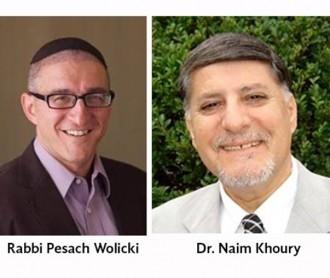 Rabbi Pesach Wolicki and Dr. Naim Khoury